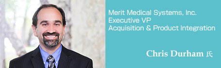Merit Medical Systems, Inc. Chris Durham氏